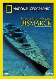 National Geographic - Em Busca do Navio de Guerra Bismarck - Poster / Capa / Cartaz - Oficial 1