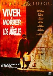 Viver e Morrer em Los Angeles - Poster / Capa / Cartaz - Oficial 2