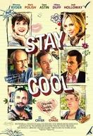 E se o Amor Acontece... (Stay Cool)
