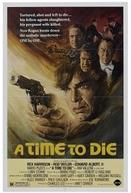A Morte Pede Vingança (A Time to Die)