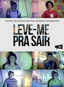 Leve-me Pra Sair - Poster / Capa / Cartaz - Oficial 1