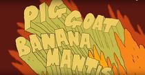 Pig Goat Banana Mantis! - Poster / Capa / Cartaz - Oficial 1