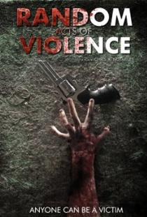 Random Acts of Violence - Poster / Capa / Cartaz - Oficial 1