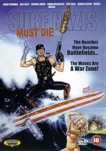 Surfistas Nazistas Devem Morrer! - Poster / Capa / Cartaz - Oficial 4