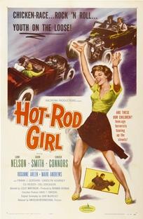 Hot Rod Girl - Poster / Capa / Cartaz - Oficial 1