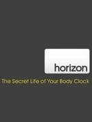 BBC Horizon- A vida secreta do seu relógio biológico (BBC Horizon - The Secret Life of Your Body Clock )