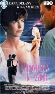 Promessa de Amor - Poster / Capa / Cartaz - Oficial 1