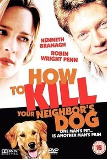 Como Matar o Cão do Vizinho - Poster / Capa / Cartaz - Oficial 2