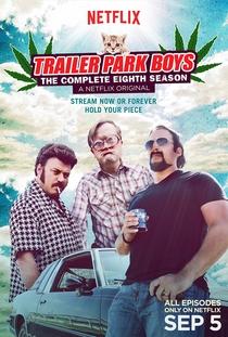 Trailer Park Boys (8ª Temporada) - Poster / Capa / Cartaz - Oficial 1