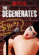 The Degenerates (1ª Temporada) (The Degenerates (1ª Temporada))