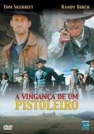 A Vingança de um Pistoleiro - Poster / Capa / Cartaz - Oficial 2