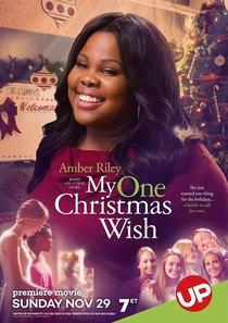 My One Christmas Wish - Poster / Capa / Cartaz - Oficial 1