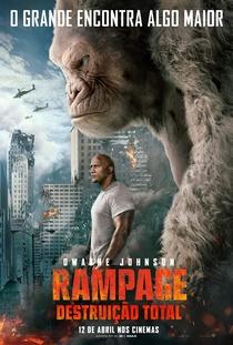 Rampage: Destruição Total - Poster / Capa / Cartaz - Oficial 6