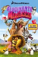 Alucinante Madagascar (Madly Madagascar)