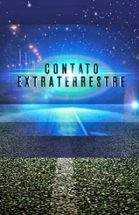 Contato Extraterrestre (History Channel) - Poster / Capa / Cartaz - Oficial 2