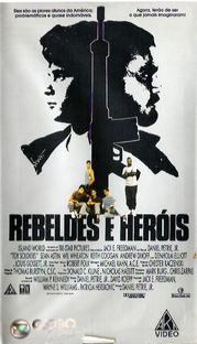 Rebeldes e Heróis - Poster / Capa / Cartaz - Oficial 5