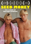 Seed Money: The Chuck Holmes Story (Seed money: The Chuck Holmes story)