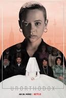 Nada Ortodoxa (1ª Temporada) (Unorthodox (Season 1))