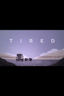 Tired (Tired)