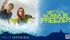METTI LA NONNA IN FREEZER (2018) di Fontana e Stasi - Trailer Ufficiale HD
