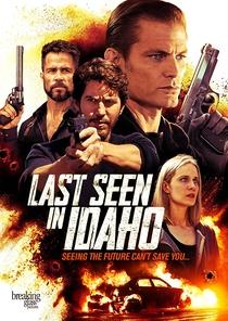 Last Seen in Idaho - Poster / Capa / Cartaz - Oficial 2
