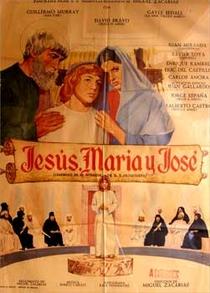 Jesús, María y José - Poster / Capa / Cartaz - Oficial 2