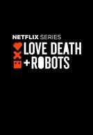 Amor, Morte e Robôs (2ª Temporada)