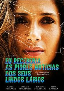 Eu Receberia as Piores Notícias dos Seus Lindos Lábios - Poster / Capa / Cartaz - Oficial 5