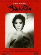 Black Rain - A Coragem de uma Raça (Kuroi ame)