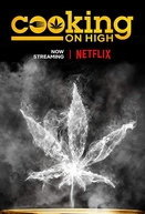 Cozinhando em 4:20 (1ª Temporada) (Cooking on High (Season 1))