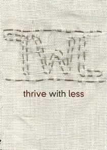 thrive with less - Poster / Capa / Cartaz - Oficial 1