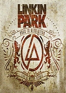 Linkin Park - Road to Revolution: Live at Milton Keynes (Linkin Park - Road to Revolution: Live at Milton Keynes)