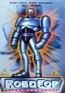 RoboCop: Alpha Commando - Poster / Capa / Cartaz - Oficial 2