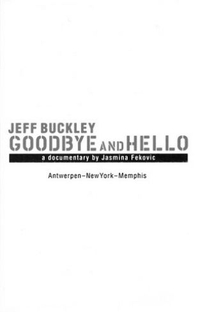 Jeff Buckley: Goodbye And Hello - Poster / Capa / Cartaz - Oficial 3