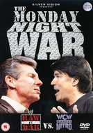 The Monday Night War: WWE Raw vs. WCW Nitro (The Monday Night War: WWE Raw vs. WCW Nitro)