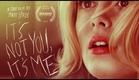 It's Not You, It's Me -- Gillian Jacobs, Rob Huebel & Fran Kranz