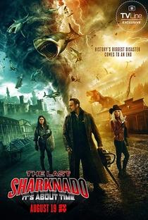 O Último Sharknado: Já Estava na Hora - Poster / Capa / Cartaz - Oficial 1