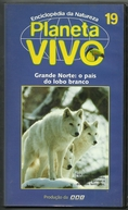Planeta Vivo - Grande Norte: O País do Lobo Branco (White Wolf / Ice Pack)
