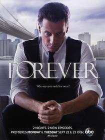 Forever: Uma Vida Eterna (1ª Temporada) - Poster / Capa / Cartaz - Oficial 1
