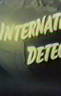 International Detective  (1ª Temporada)  - Poster / Capa / Cartaz - Oficial 1