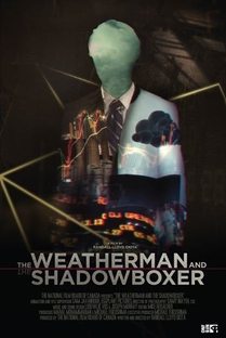 The Weatherman and the Shadowboxer - Poster / Capa / Cartaz - Oficial 1
