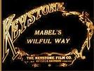 Mabel's Wilful Way (Mabel's Wilful Way)