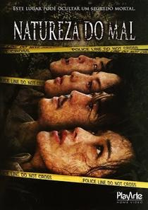 Natureza do Mal - Poster / Capa / Cartaz - Oficial 6