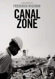Canal Zone - Poster / Capa / Cartaz - Oficial 1