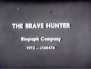 The Brave Hunter (The Brave Hunter)
