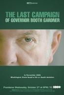 A Última Campanha de Booth Gardner (The Last Campaign of Governor Booth Gardner )