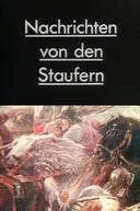 Notícias de Staufern (Nachrichten von den Staufern)