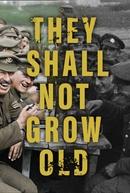 Eles Não Envelhecerão (They Shall Not Grow Old)