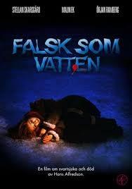 Falsk som vatten - Poster / Capa / Cartaz - Oficial 1