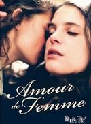 Um Amor de Mulher (Amour de Femme)